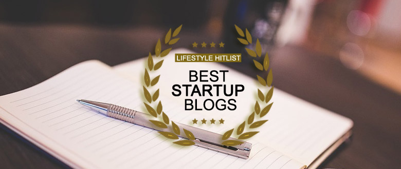lshl best startup blogs - 12 Blogs To Watch Out For In 2018